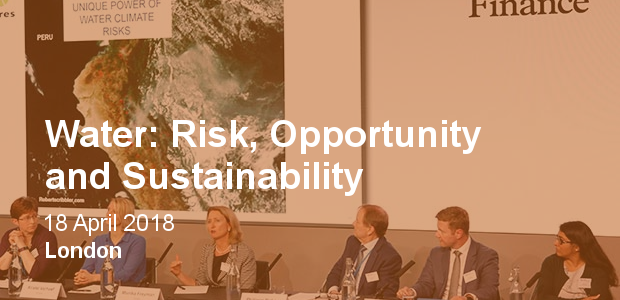 Water: Risk, Opportunity and Sustainability 2018