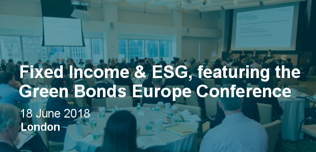 Fixed Income & ESG, featuring the Green Bonds Europe Conference