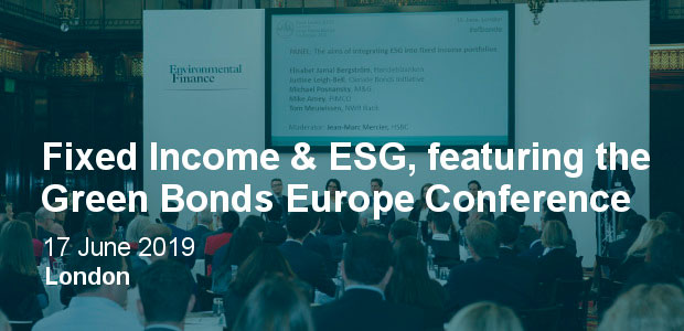 Fixed Income & ESG featuring Green Bonds Europe 2019